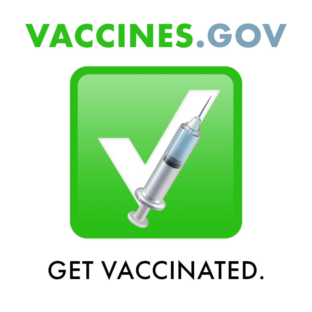 Vaccines are safe, effective, and FREE. Find a vaccine location near you: Vaccines.gov Image